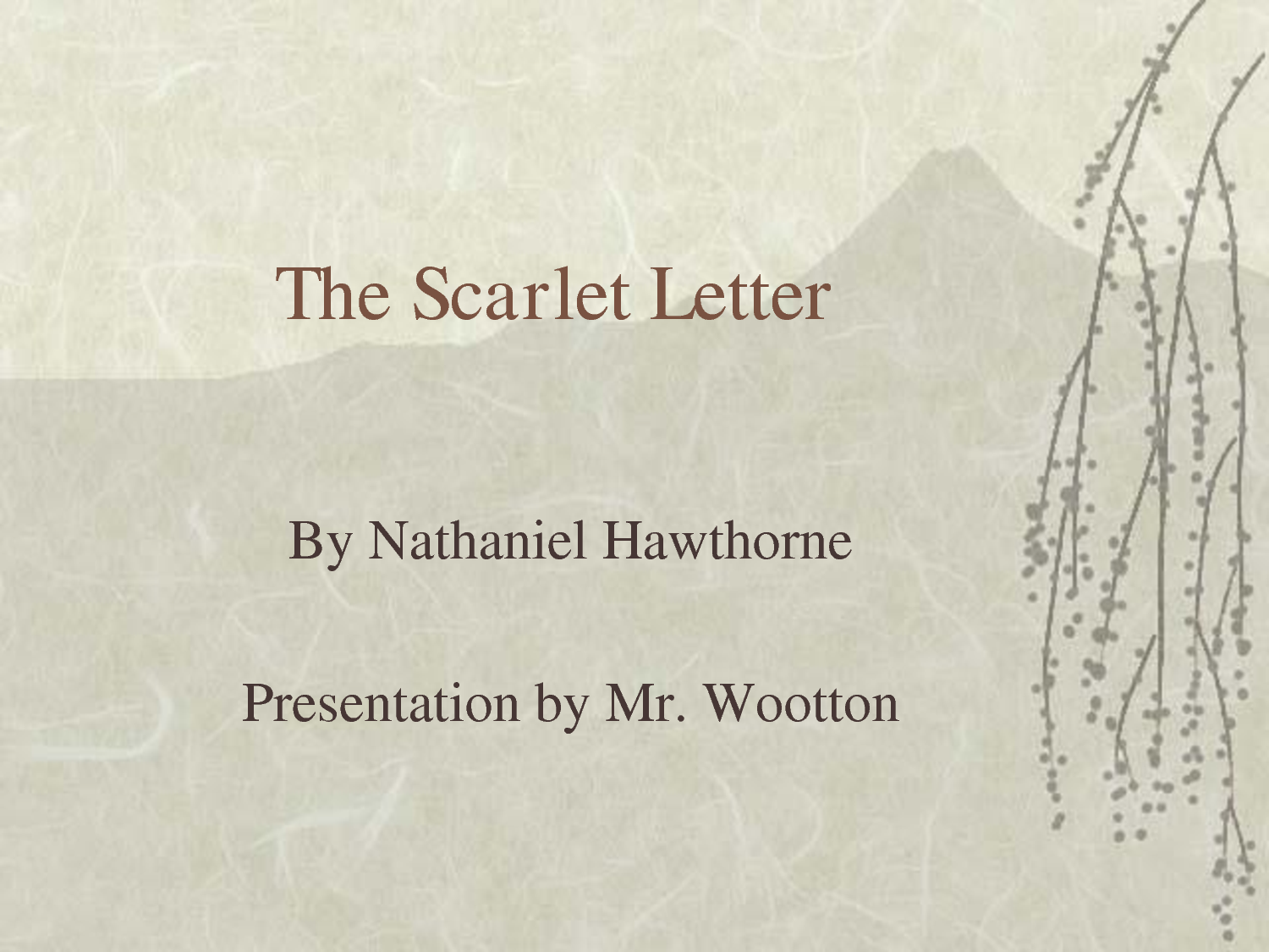 pearl exudes timeless beauty in the scarlet letter by nathaniel hawthorne This story, timeless and entertaining, exotic yet simple how is it possible for the beauty that was there only minutes before to vanish so quickly.