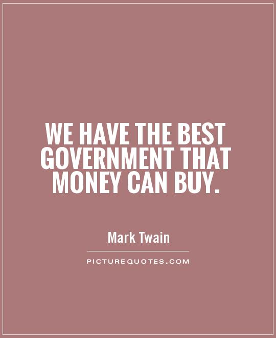 Government Quotes: Mark Twain Quotes About Government. QuotesGram