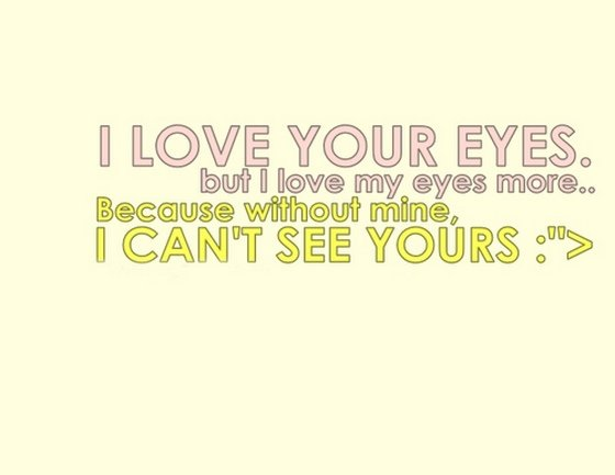 i love quotes your eyes quotesgram