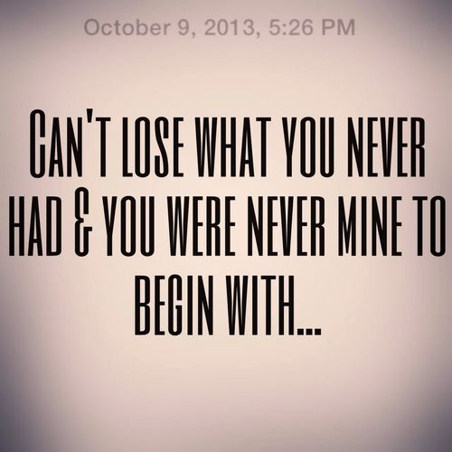 You Were Never Mine Quotes. QuotesGram