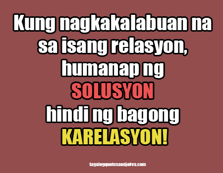 Single Quotes Tagalog Quotesgram. Quotes To Live By Religious. Cute Quotes Guys. Alice In Wonderland Quotes Uk. Quotes Trust Edge. Song Quotes On Relationships. Fashion Nails Quotes. Tumblr Quotes On Love. Mom Relationship Quotes