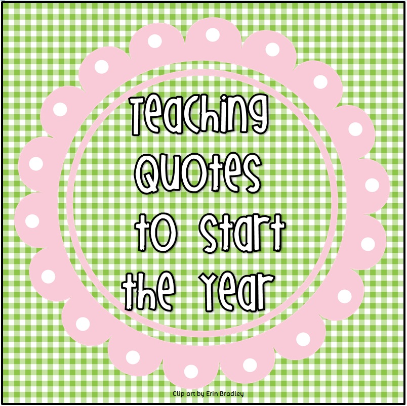 inspirational quotes for new teachers quotesgram