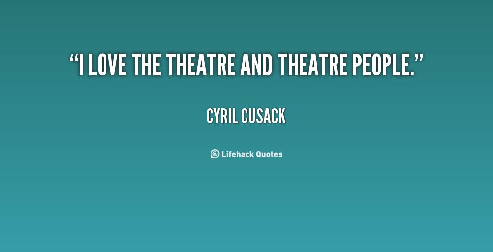 Theater Quotes Quotesgram