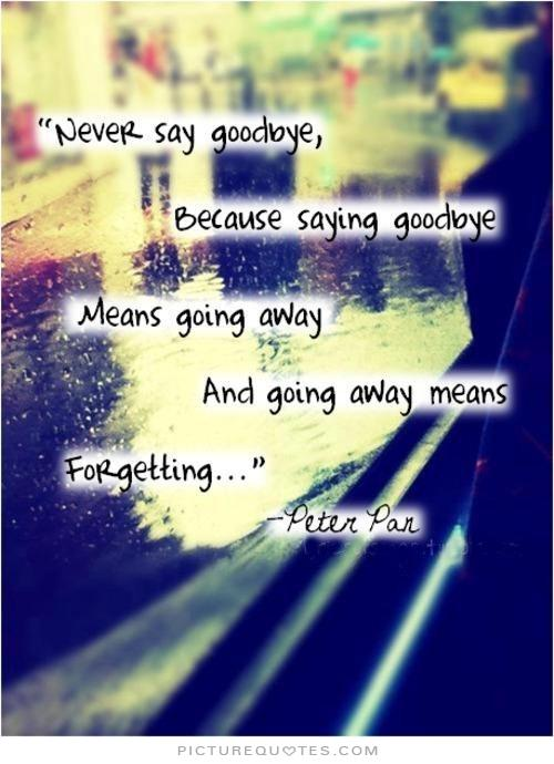 Going Away Quotes. QuotesGram
