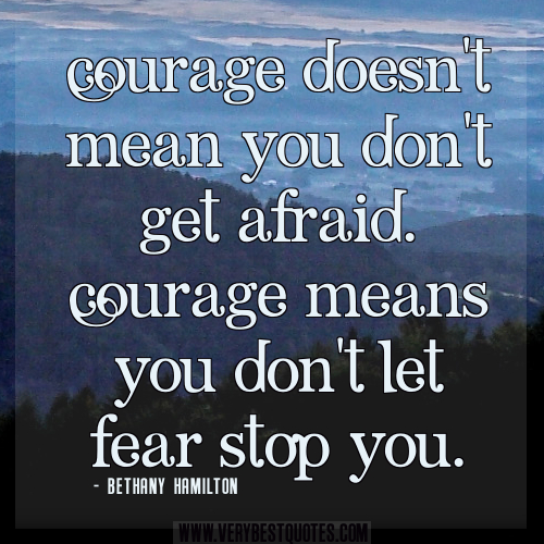 Inspirational Courage Quotes: Motivational Quotes About Courage. QuotesGram