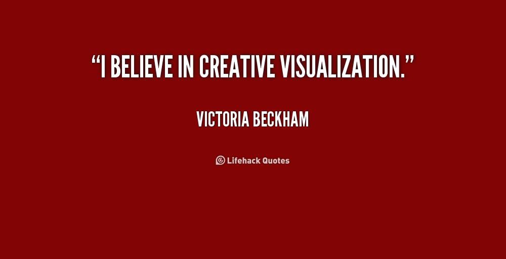 Creative Visualization Quotes Quotesgram