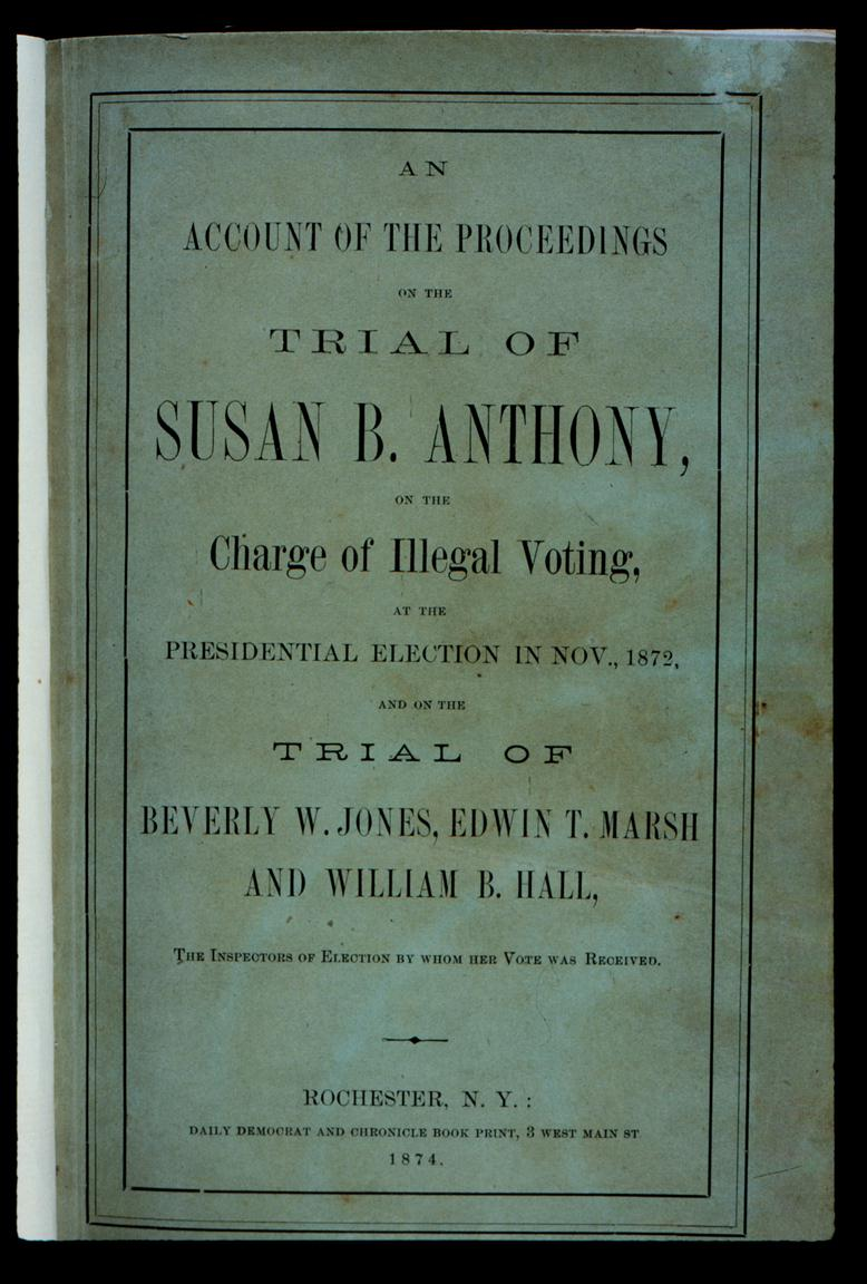 susan b anthony trial essay Essays on anthony wayne  susan b anthony  anthony investigation and trial casey anthony investigation introduction caylee anthony was merely two years old at.
