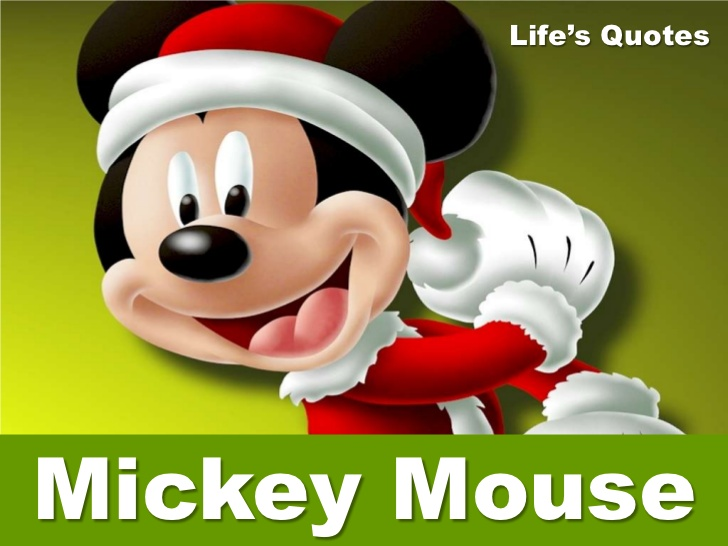 Quotes From Mickey Mouse: Mickey Mouse Quotes On Life. QuotesGram