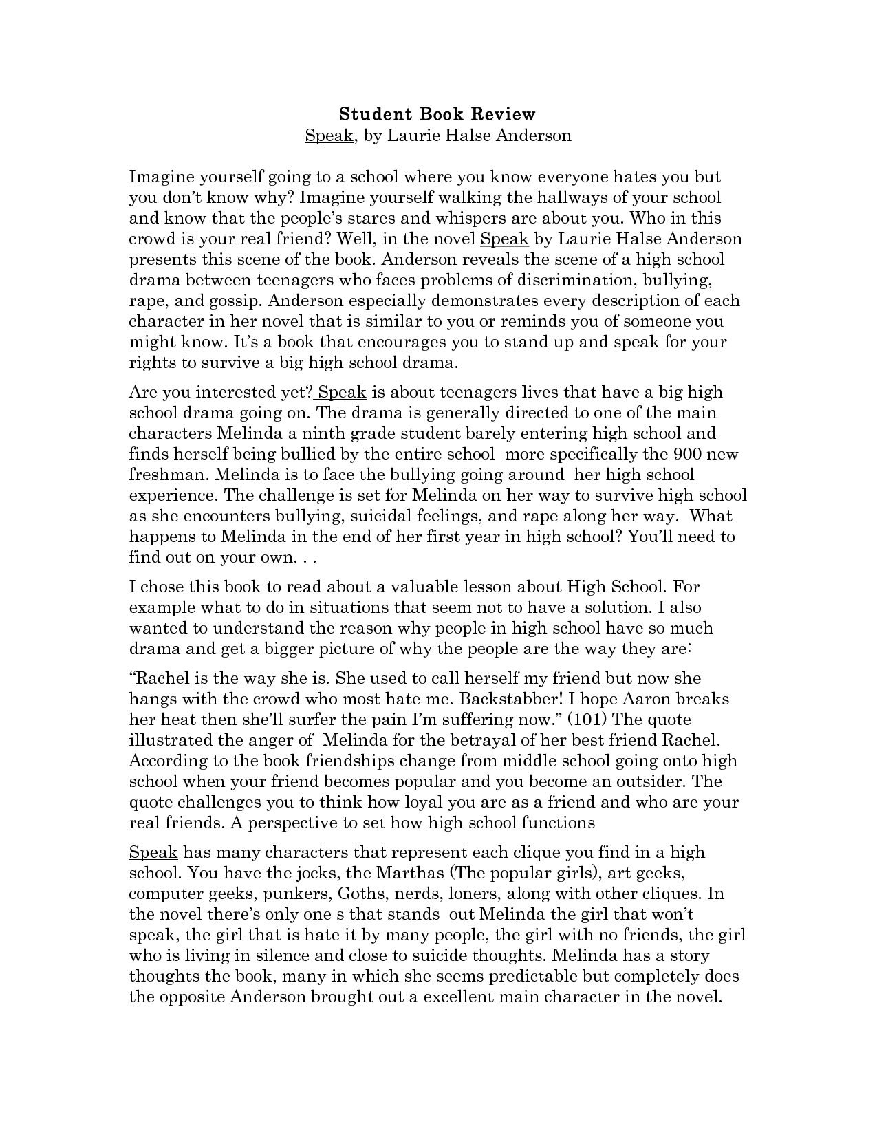 melinda speak characterization essay Characterization theme melinda's view on life does not change and at the end of the story she finally made her decision to speak up about what.