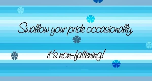 Quotes On Pride And Ego. QuotesGram