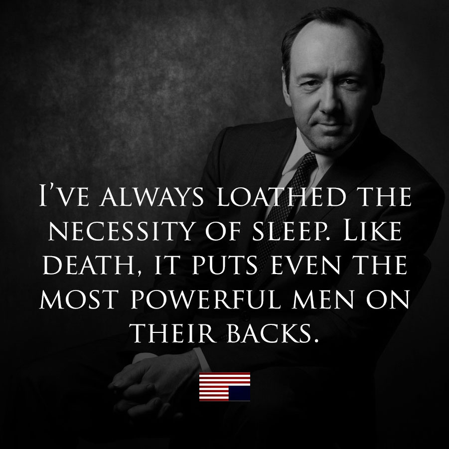 Quotes Of: House Of Cards Quotes. QuotesGram