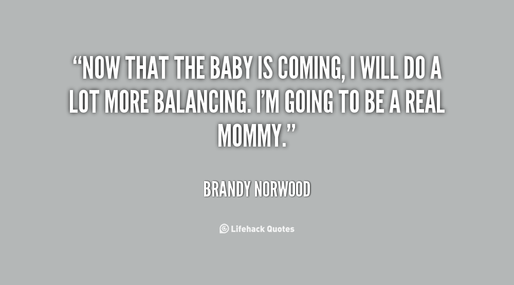 New Baby Coming Quotes Quotesgram: Baby Coming Now Quotes. QuotesGram