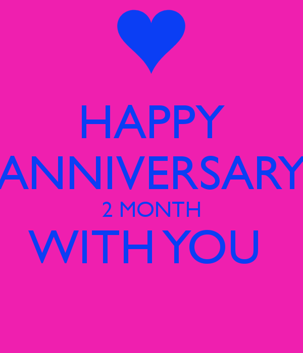 Happy One Month Anniversary Quotes: 2 Month Anniversary Quotes. QuotesGram