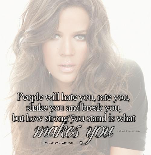 Kardashian Quotes: Khloe Kardashian Quotes And Sayings. QuotesGram