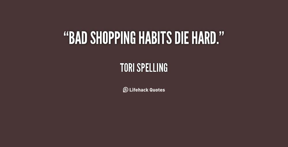 Bad habits die hard essay