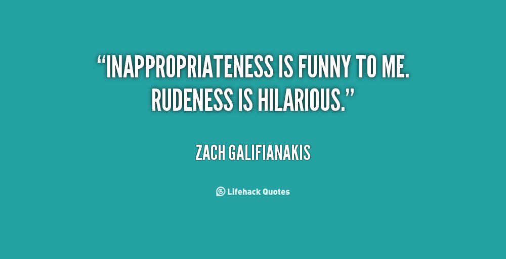Quotes About Rudeness. QuotesGram
