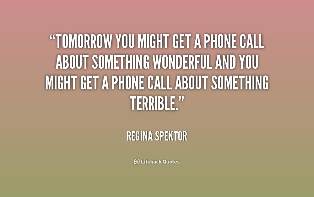 Quotes About Phone Calls. QuotesGram