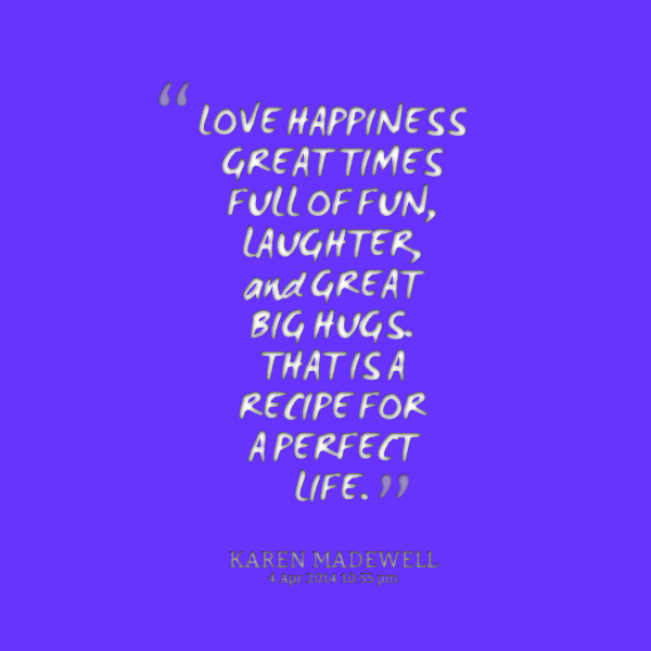 Love Quotes About Life: Funny Quotes About Happiness And Laughter. QuotesGram