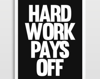 hard work always pays off It's not by luck – it's not by chance – it starts and ends with hard work  growth  and learning, always remain humble while exuding confidence, work hard, and at .