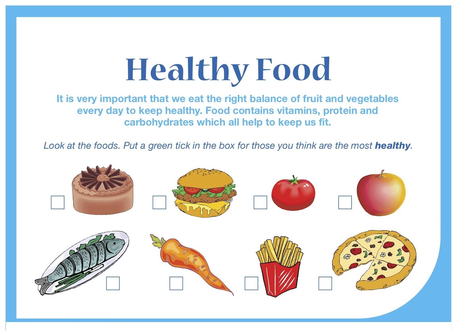 essay on healthy food for class 3 Staying healthy for children is vital for proper growth and development of mind  and body as they need to focus in the class and fully participate.