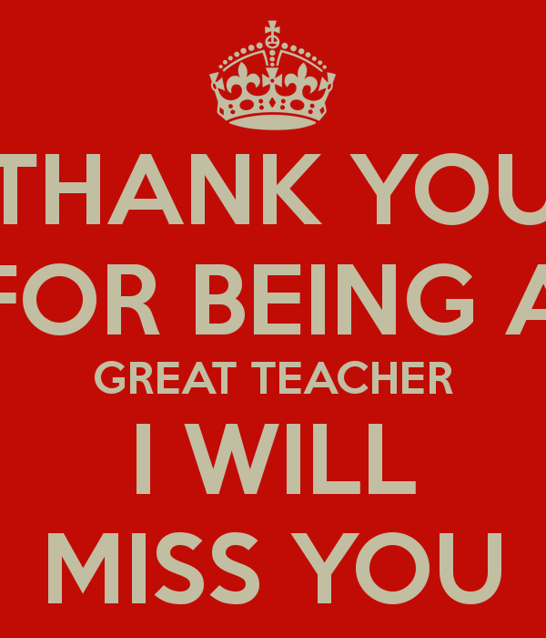Sad I Miss You Teacher Quotes: We Will Miss You Quotes For Teachers. QuotesGram
