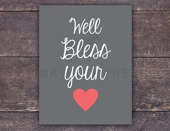 Quotes About Sharing Your Heart Quotesgram: Bless Your Heart Quotes. QuotesGram