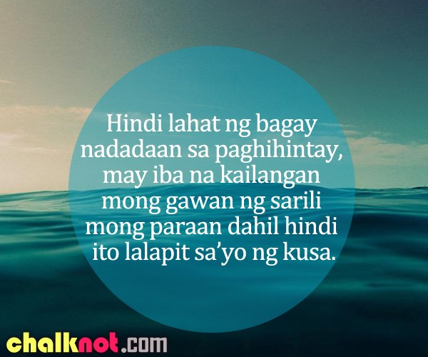 Inspirational Quotes About Life Tagalog