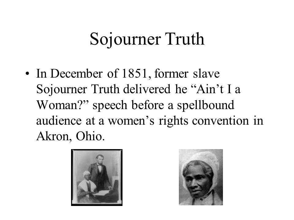 Sojourner Truth Ain T I A Woman Term paper