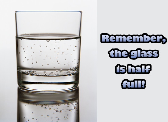 Funny Glass Half Full Quotes
