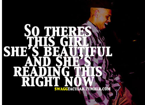 Chris Brown Quotes About Life: Chris Brown Lyric Quotes. QuotesGram