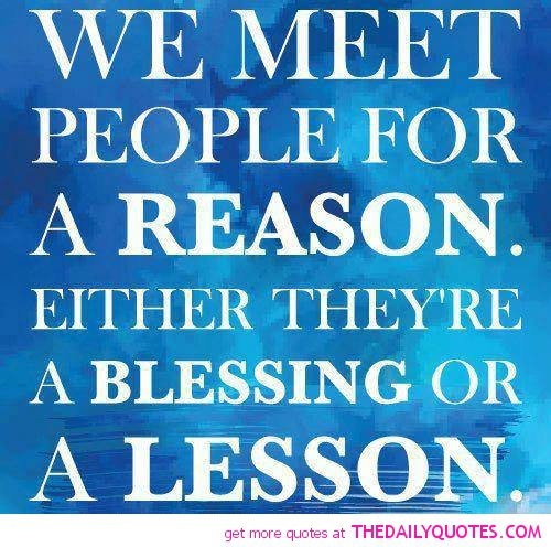 You Meet Someone For A Reason Quotes: Famous Quotes About Rude People. QuotesGram
