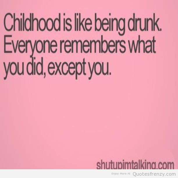 Childhood Memories Quotes. QuotesGram