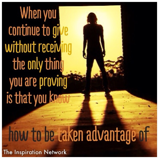 how to stop being taken advantage of