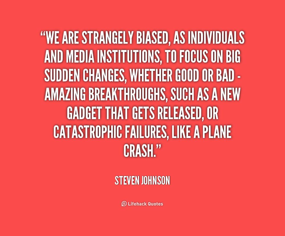 Quotes On Media Bias. QuotesGram