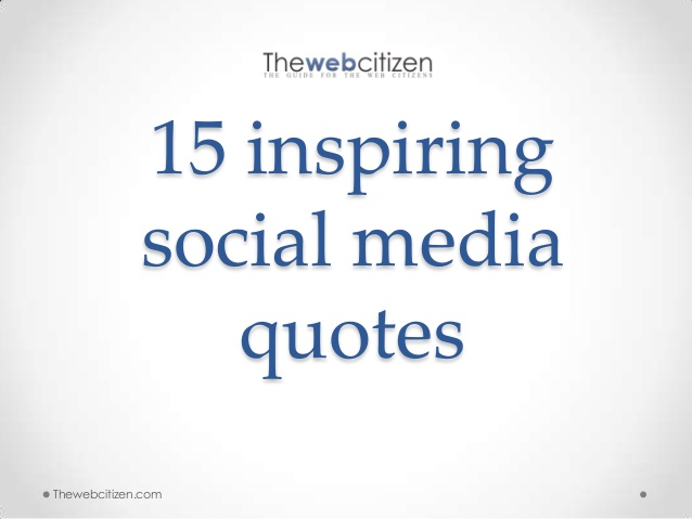 Famous Quotes About Social Media. QuotesGram