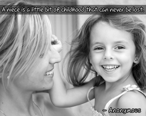 Quotes For Niece From Aunt: Aunt Quotes To Her Niece. QuotesGram