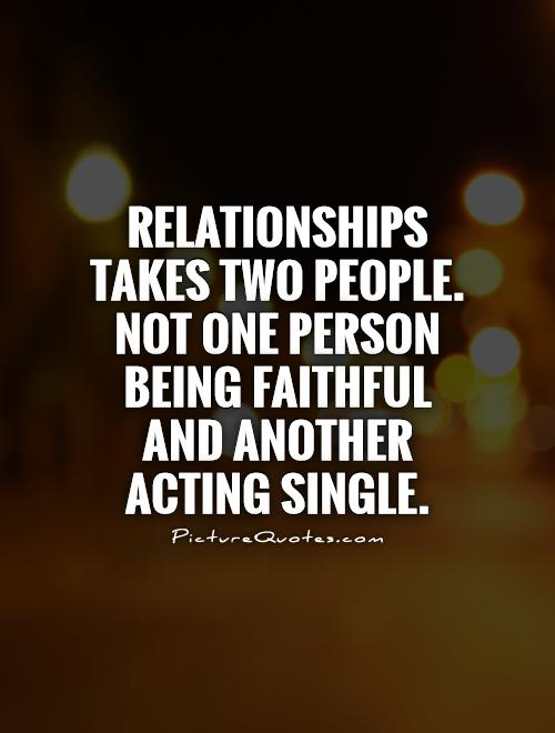 it takes two in a relationship