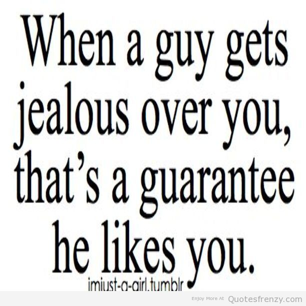 Of you jealous when is a guy Why Do
