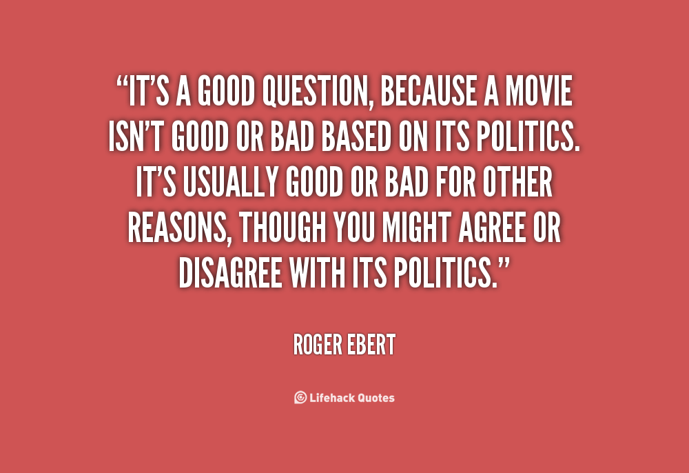 Roger Ebert On Movies Quotes Quotesgram