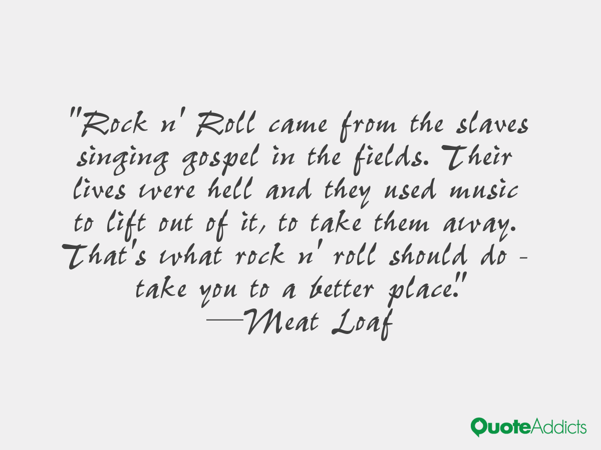 Meat Quotes: Meat Loaf Quotes. QuotesGram