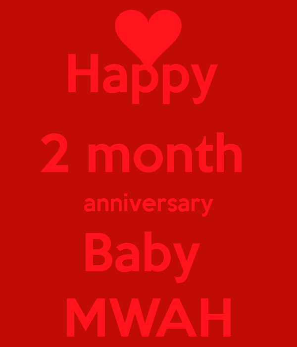 Happy 2 Months Anniversary Letter from cdn.quotesgram.com