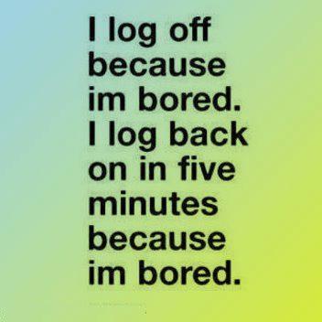 Im Bored Quotes Funny Quotesgram