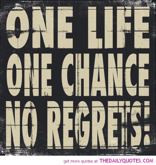 I Regret Tattoo Quotes Quotesgram: No Regrets Quotes And Sayings. QuotesGram