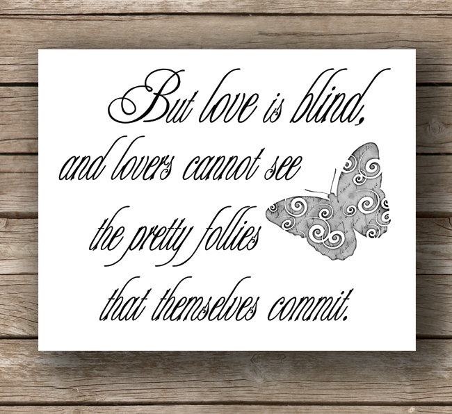 Love Is Blind Quotes Quotesgram