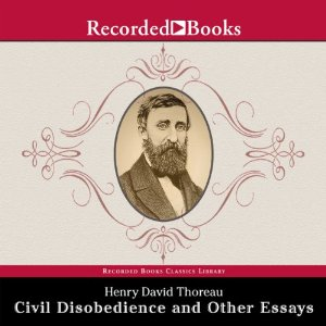 """Thoreau and """"Civil Disobedience"""""""