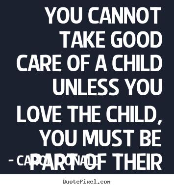 Child Care Quotes. QuotesGram