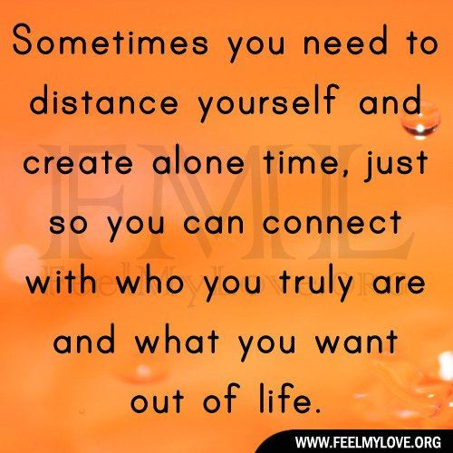 In Time Of Need Quotes: Alone Time Quotes. QuotesGram