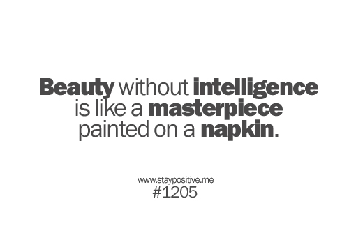 Beauty Vs Intelligence Quotes: Beauty Vs Brains Quotes. QuotesGram