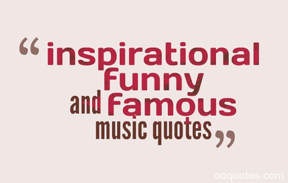 inspirational quotes by famous musicians quotesgram