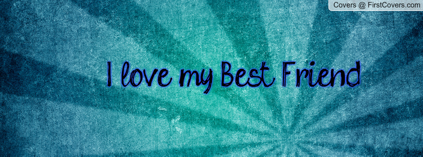i love my best friend wallpapers - photo #38